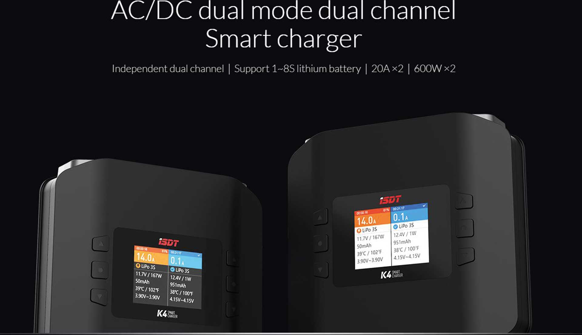 ISDT K4 Smart Charger AC/DC 1-8S / 2x 20A 2x 600W